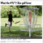 http://news.nationalpost.com/2011/07/03/what-the-disc-golf-fever/