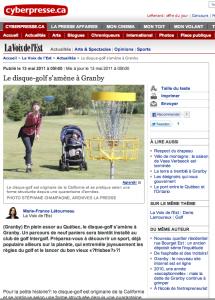 http://www.cyberpresse.ca/la-voix-de-lest/actualites/201105/12/01-4398949-le-disque-golf-samene-a-granby.php