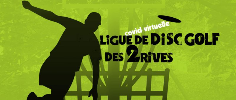 Le retour (virtuel) de la Ligue des 2 Rives ce printemps!